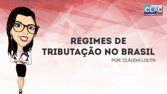 Regimes De Tributação No Brasil