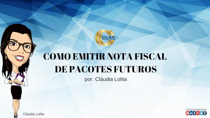 COMO EMITIR NOTA FISCAL DE PACOTES FUTUROS
