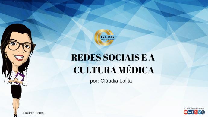 As Redes Sociais e a Cultura Médica 1